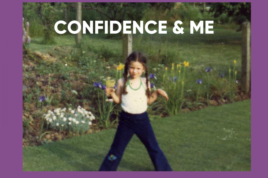 Confidence & Me – My own journey with confidence